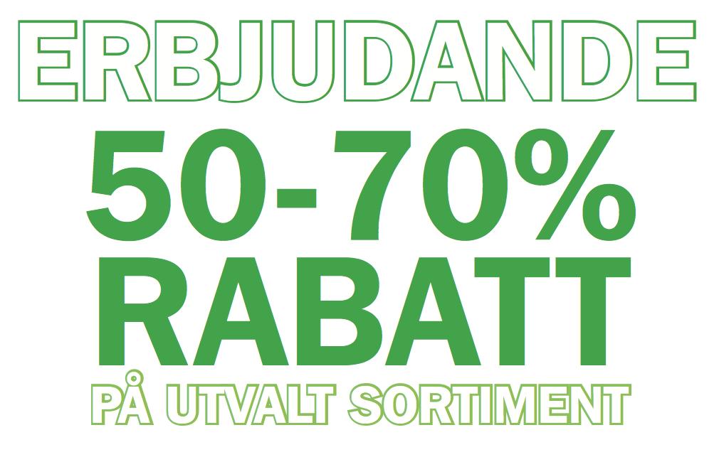 50-70% RABATT